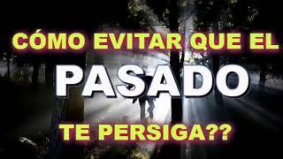 CÓMO EVITAR QUE EL PASADO TE PERSIGA. APRENDER, DEJAR IR.  ...