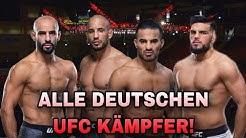 ALLE DEUTSCHEN MMA KÄMPFER IN DER UFC! Haqparast, Azaitars & mehr
