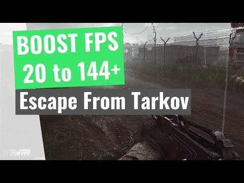 escape-from-tarkov-:-how-to-increase-your-performance-/-boost-your-fps-on-any-pc!