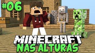 MUITOS MONSTROS! - MINECRAFT NAS ALTURAS #06