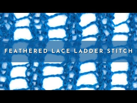 How To Knit The Feathered Lace Ladder Stitch Youtube