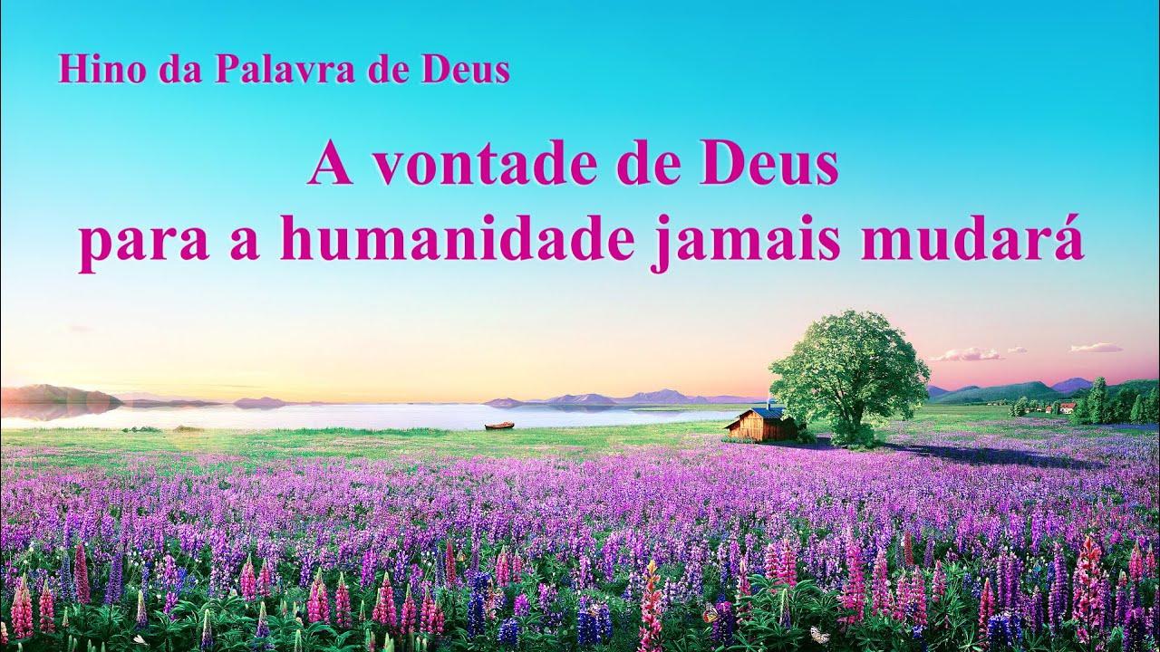 """Hinos de louvor """"A vontade de Deus para a humanidade jamais mudará"""""""