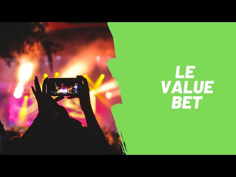 Le VALUE BET - Concept-clé pour gagner aux paris sportifs sur le long-terme  !