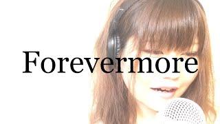 宇多田ヒカルさんの Forevermoreを カバーしました。 音源協力 ch AYK ...