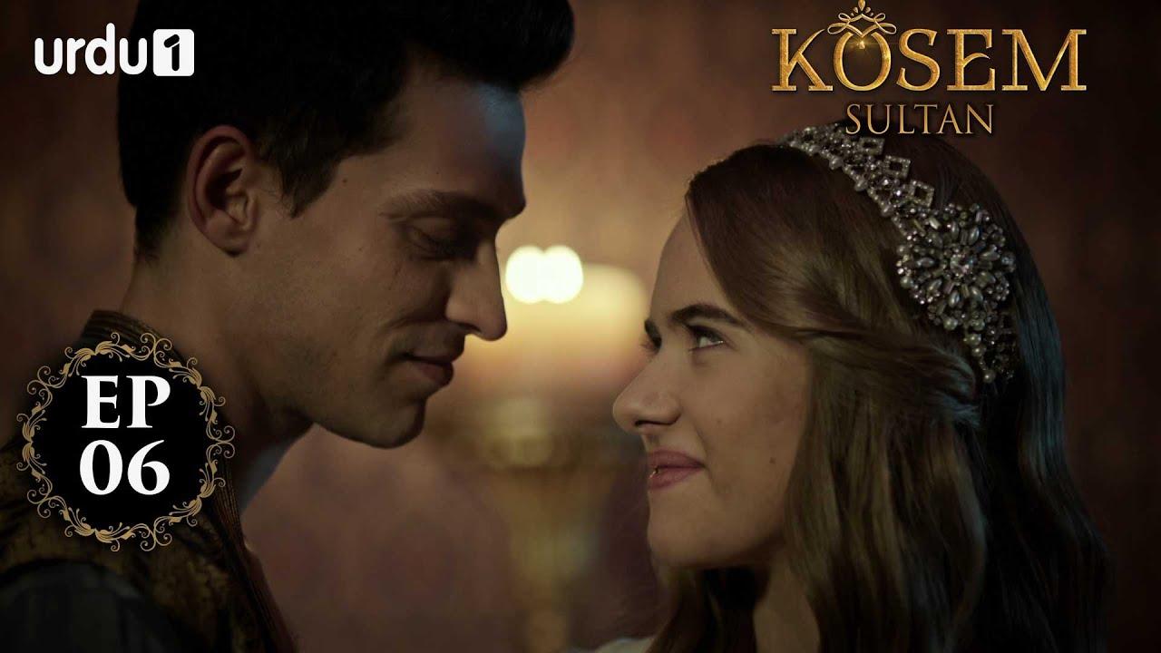 Kosem Sultan | Episode 06 | Turkish Drama | Urdu Dubbing | Urdu1 TV | 12 November 2020