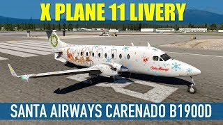 Carenado Beechcraft B1900D Santa Airways Christmas Livery X Plane 11