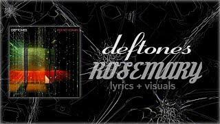 Deftones - Rosemary [LYRICS VIDEO + VISUALIZATIONS]