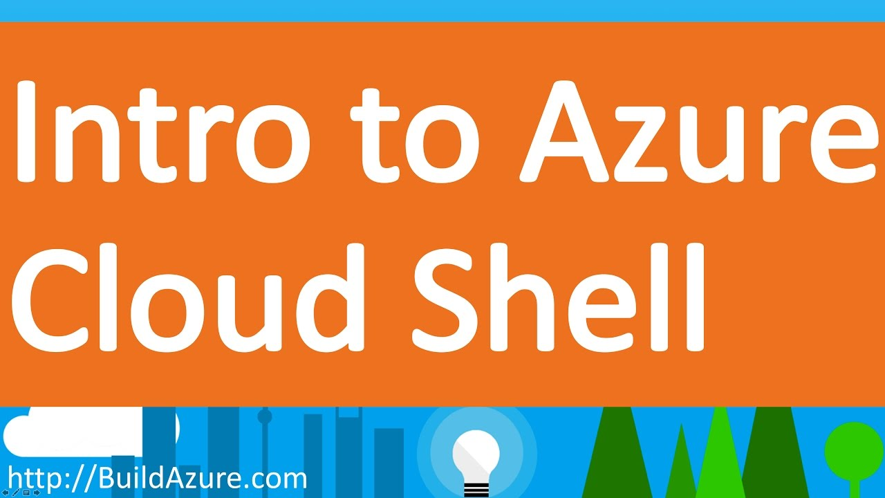 Azure Cloud Shell and Azure CLI Introduction #MSBuild #Build2017
