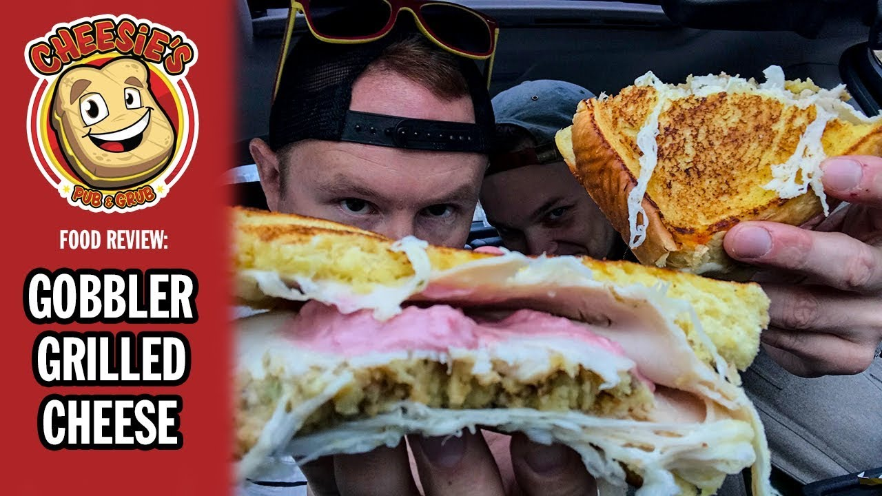 Cheesie's Pub and Grub Gobbler Grilled Cheese Food Review   Season 5, Episode 1