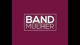 BAND MULHER - 18/07/2019 - TEMA: MÃES DE FILHOS ESPECIAIS