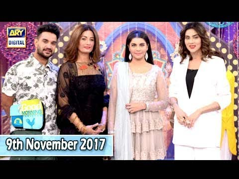 Good Morning Pakistan - 9th November 2017 - ARY Digital Show