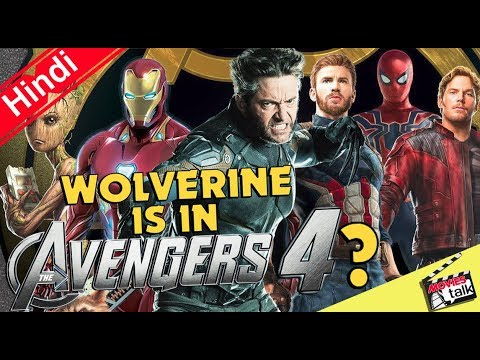 Wolverine Might Appear in Avengers 4 According to Rumors [Explained In Hindi]