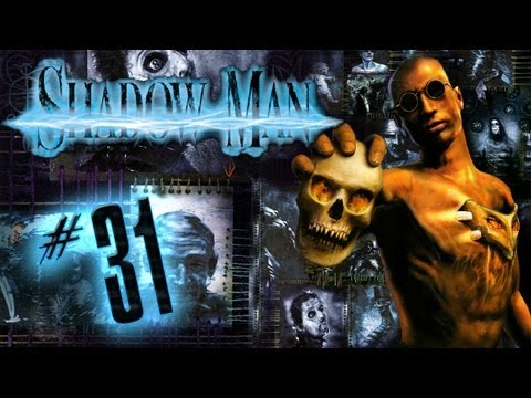 Lets Play Shadow Man #31 - Der Kopf der Bande