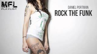 Daniel Portman - Rock The Funk (Original Mix)