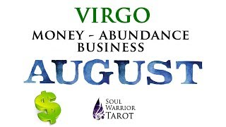💸VIRGO August Money Business Abundance Tarot Forecast   Soul Warrior Tarot