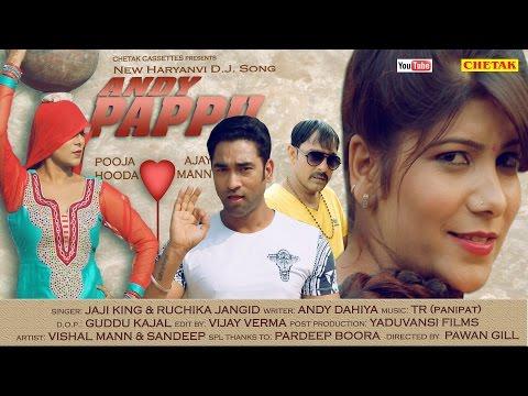 ✓ एंडी पप्पू | Haryanvi DJ Song 2016 |  Laadla Jaji King | Pooja Hooda | TR