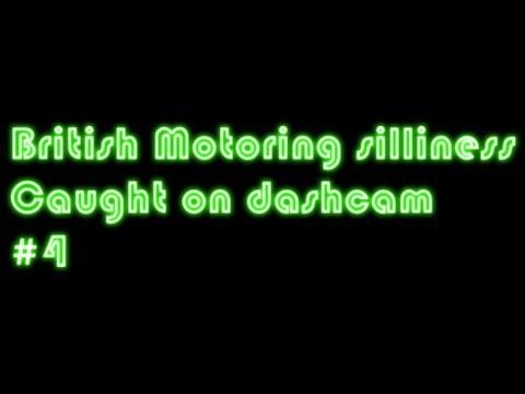 British motoring silliness caught on dashcam #4