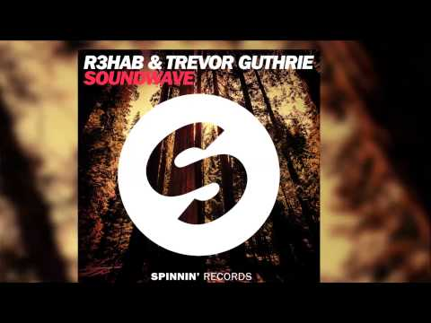R3hab & Trevor Guthrie - Soundwave (Radio Edit) [Official]