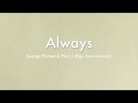 George Michael & Mary J Blige - As (instrumental)