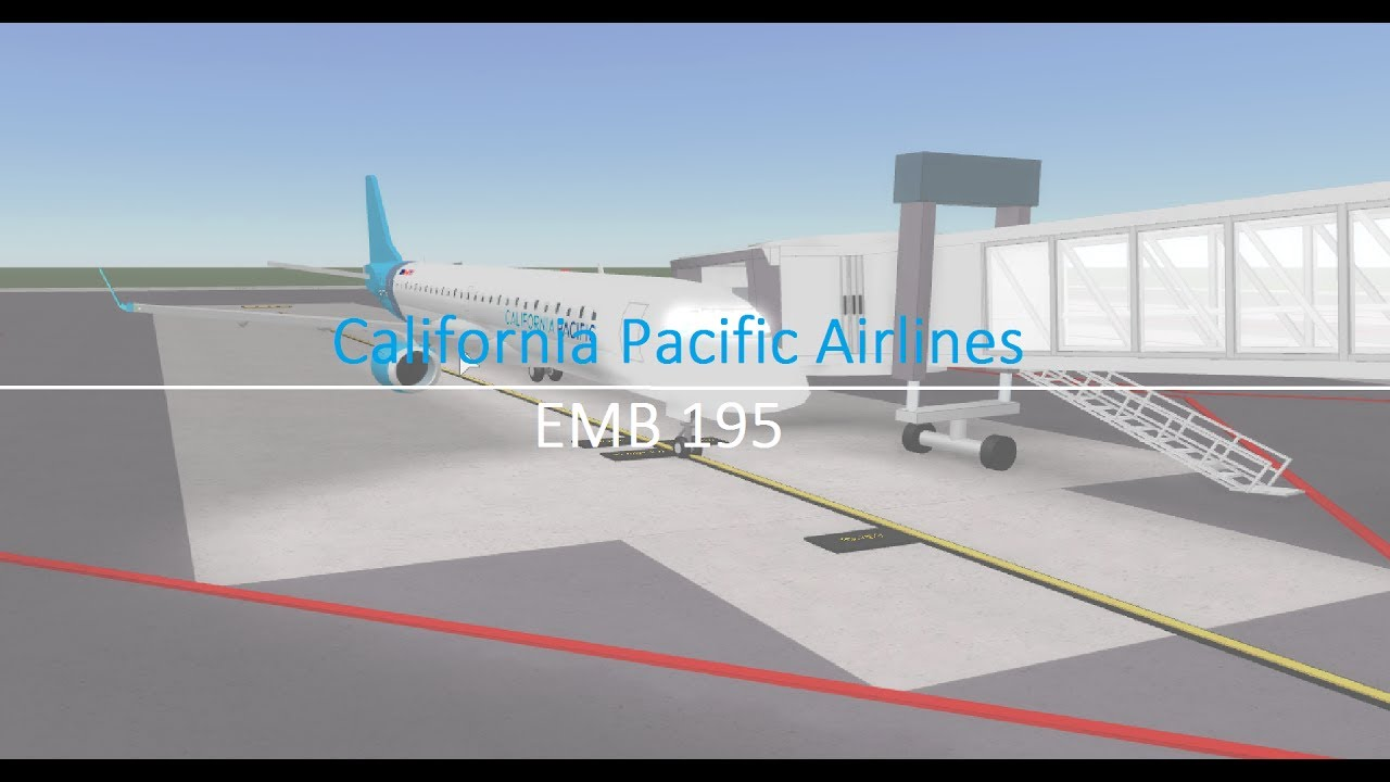 Roblox Flight California Pacific Airlines Emb 190 Youtube