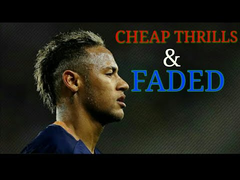 Neymar Jr 2018  ▶ Faded And Cheap Thrills|Mashup| ⚫Skills & Goals