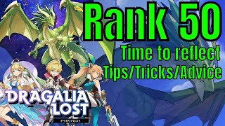 Dragalia Lost: Rank 50 Time to reflect tips tricks and advice