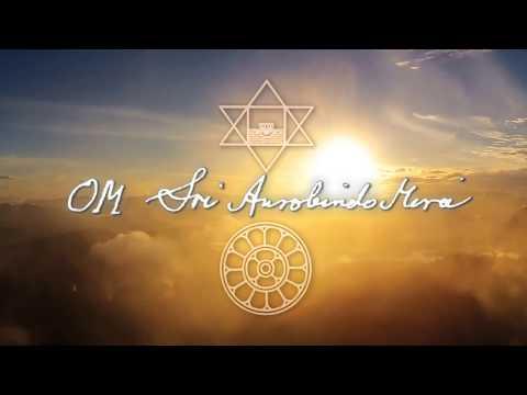 Sri Aurobindo's Mantra - Morning Prayer December 5.12