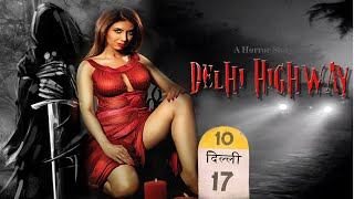 Delhi Highway- Hindi Audio story-Horror