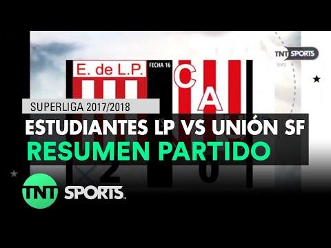 Resumen de Estudiantes LP vs Unión SF (2-0)   Fecha 16 - Superliga Argentina 2017/2018