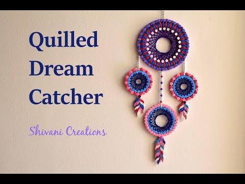 Quilled Dream Catcher / DIY Dream Catcher