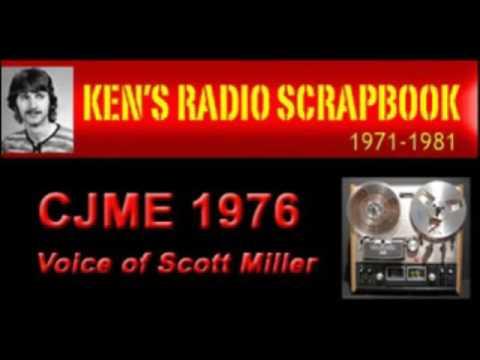 CJME Scott Miller- Regina Saskatchewan - 1976 ARCHIVED RADIO