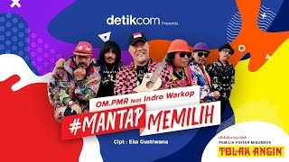 OM PMR feat. INDRO WARKOP - Mantap Memilih (Official Music Video)