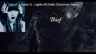 Thief/Trailer Mv - Karen O -Lights off/Hello Tomorrow(Chanes Remix)