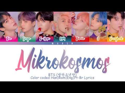 BTS (방탄소년단) – Mikrokosmos (소우주) (Color Coded Lyrics/Han/Rom/Eng/Pt-Br)