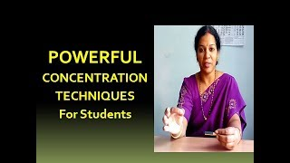 POWERFUL  CONCENTRATION Techniques for Students