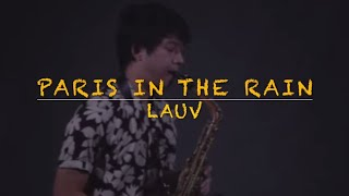 Paris In The Rain - Lauv (Saxophone Cover) Saxserenade