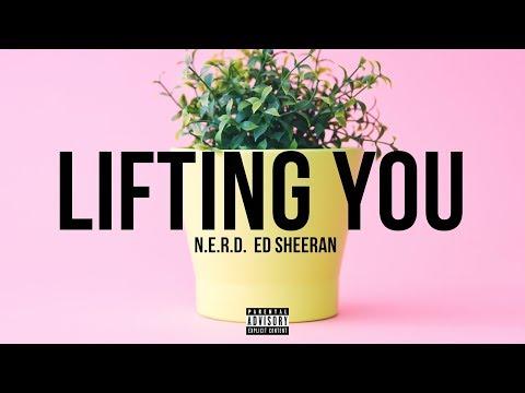 N.E.R.D. feat. Ed Sheeran - Lifting You [2018] Free Beat