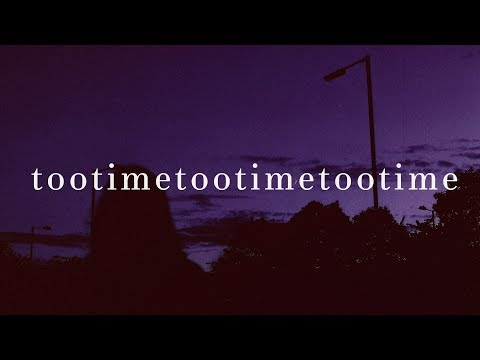 The 1975 ~ TOOTIMETOOTIMETOOTIME (Lyrics)