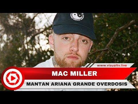 Mac Miller, Mantan Kekasih Ariana Grande Meninggal Dunia, 5 Fakta Semasa Hidup Miller Mp3