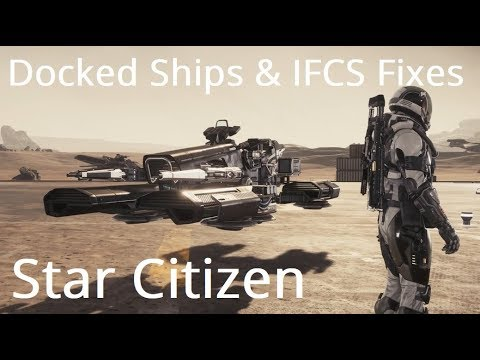 Star Citizen Gameplay Mechanics | Docked Ships, Orbital Markers & IFCS Fixes