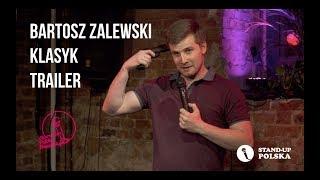 Bartosz Zalewski - Klasyk (Trailer)
