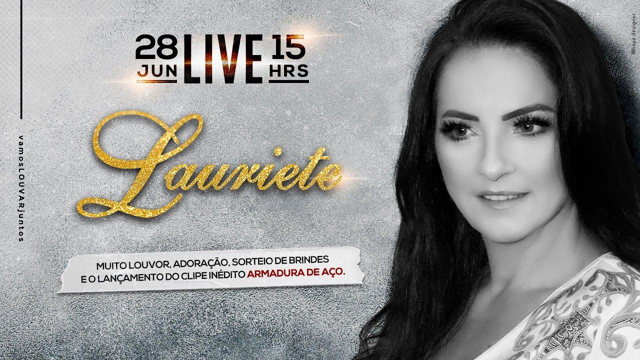 LAURIETE | #Live02 | #VamosLouvarJuntos #FiqueEmCasa