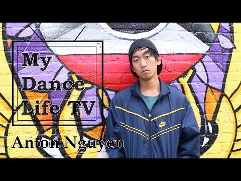 My Dance Life TV] Anton Nguyen (Episode 2)