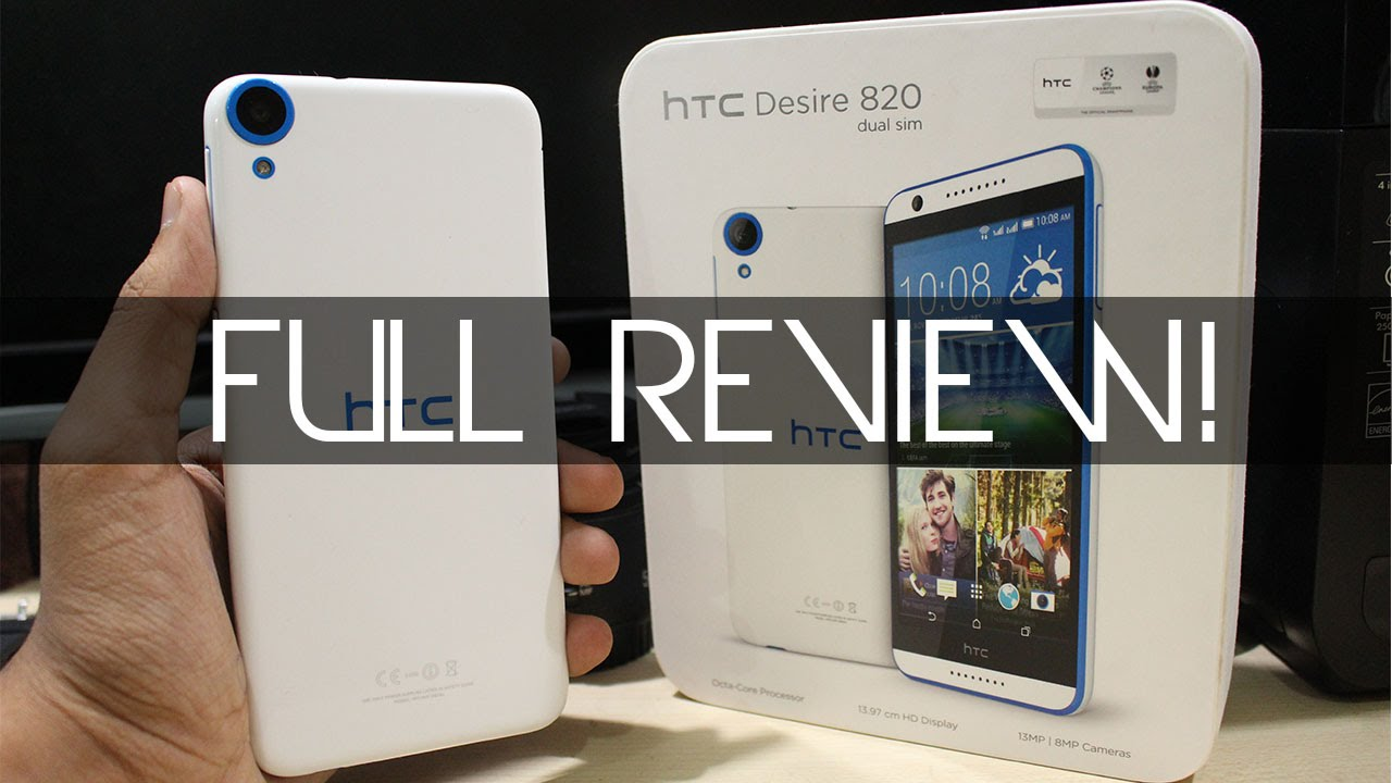 HTC Desire 820 Full Review!
