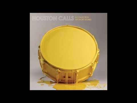 Houston Calls - Modest Manifesto