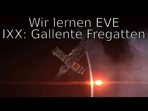 Wir Lernen EVE #019 - Fitting: Gallente PvE-Fregatten [DE]