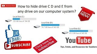 How to hide drive C D and E from any drive on our computer system?