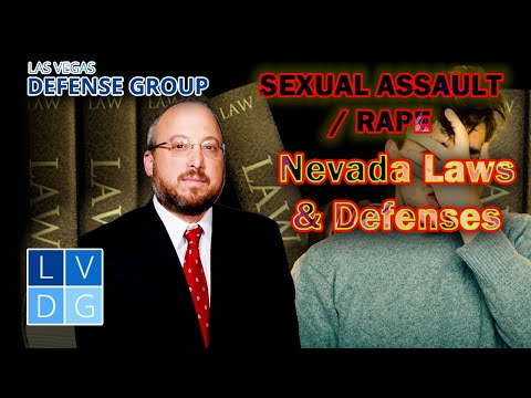 """How can I get convicted of """"sexual assault"""" (rape) in Nevada? Law & defenses."""
