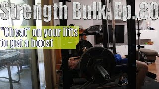 """""""Cheat"""" on your lifts to get a boost   Overhead Press Workout   Vlog   Strength Bulk Ep. 80"""