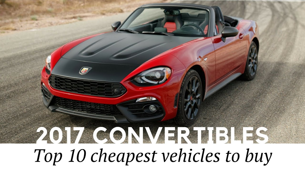 10 cheapest convertible cars for summer vacation of 2017 prices and specs reviewed